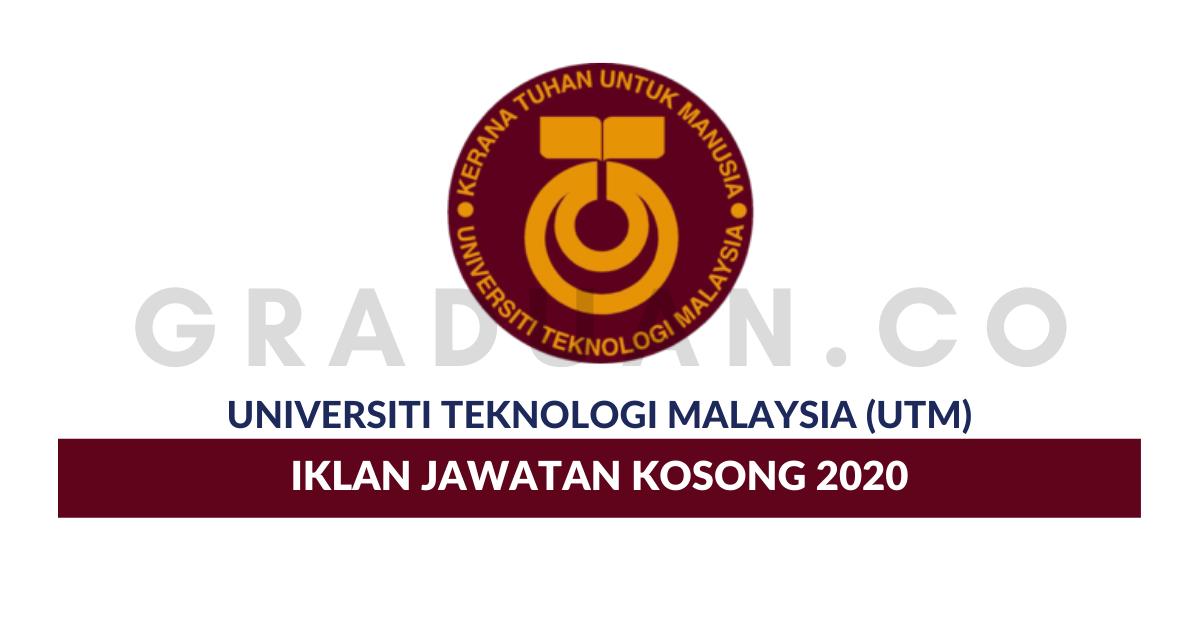 Permohonan Jawatan Kosong Universiti Teknologi Malaysia Utm Portal Kerja Kosong Graduan