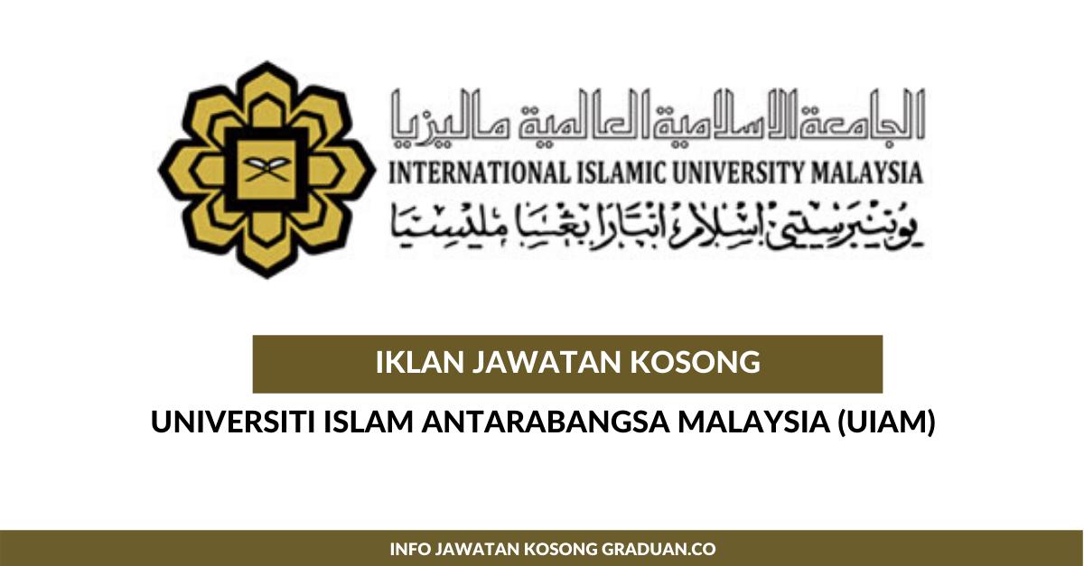 Permohonan Jawatan Kosong Universiti Islam Antarabangsa Malaysia Uiam Pegawai Tadbir N41 Portal Kerja Kosong Graduan