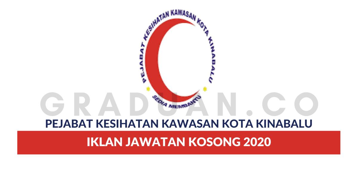 Permohonan Jawatan Kosong Pejabat Kesihatan Kawasan Kota Kinabalu Portal Kerja Kosong Graduan