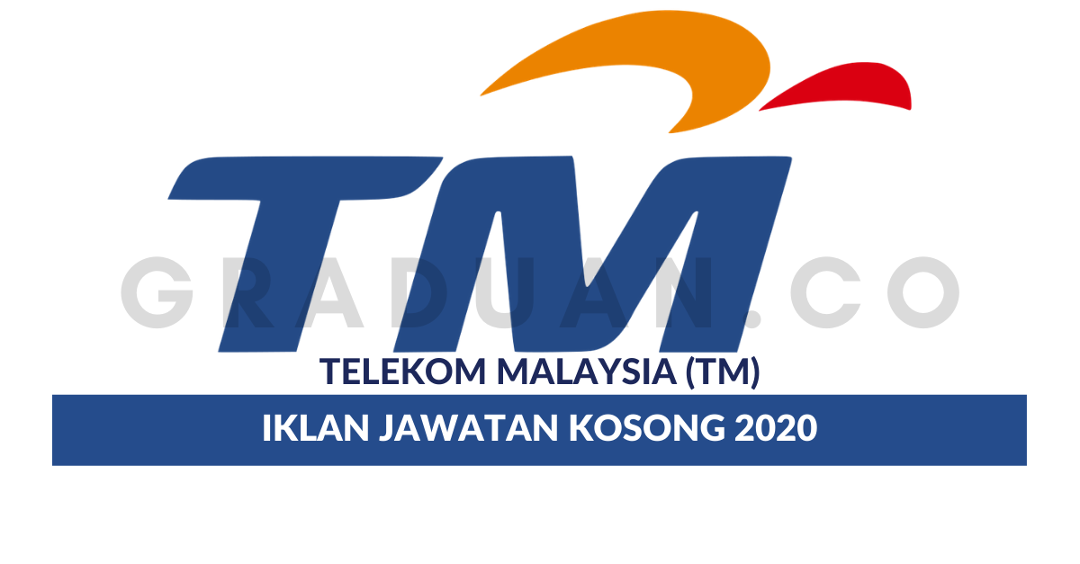Permohonan Jawatan Kosong Telekom Malaysia Tm Portal Kerja Kosong Graduan