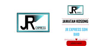 Jawatan Kosong Terkini JR Express Sdn Bhd