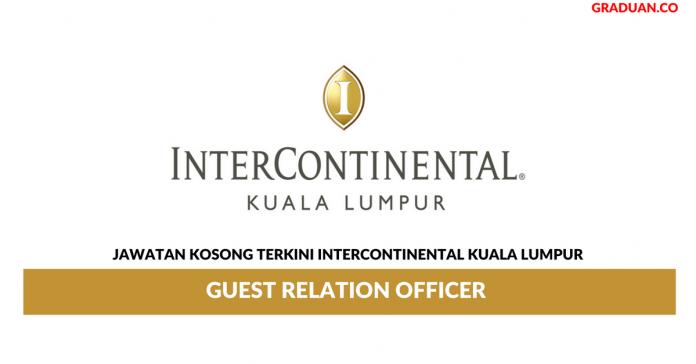 Permohonan Jawatan Kosong Terkini InterContinental Kuala Lumpur