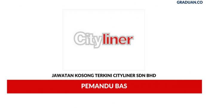 Permohonan Jawatan Kosong Terkini Cityliner Sdn Bhd