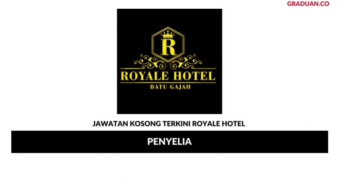 Permohonan Jawatan Kosong Terkini Royale Hotel