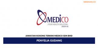 Permohonan Jawatan Kosong Terkini Medico Sdn Bhd