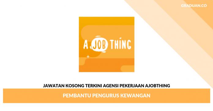 _Jawatan Kosong Terkini Agensi Pekerjaan AJobThing (1)