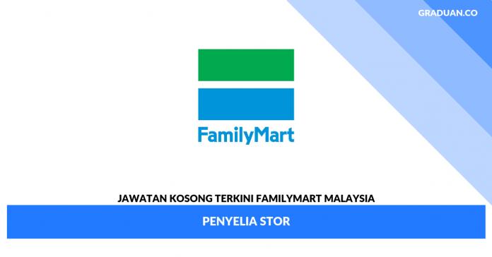 _Jawatan Kosong Terkini FAMILYMART MALAYSIA
