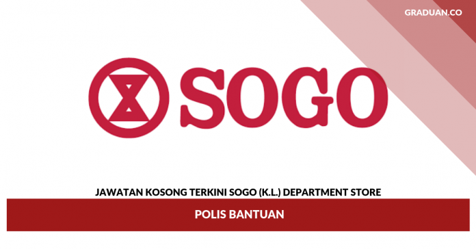 Jawatan Kosong Terkini SOGO (K.L.) Department Store