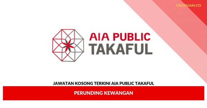 Jawatan Kosong Terkini Aia Public Takaful