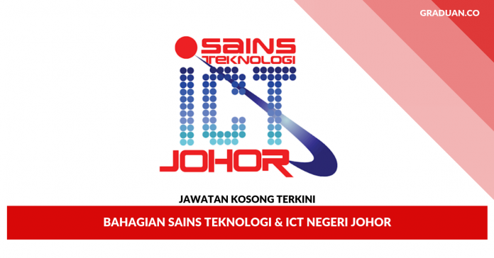 Jawatan Kosong Terkini Bahagian Sains Teknologi & ICT Negeri Johor