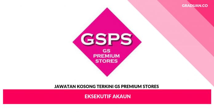 Jawatan Kosong Terkini GS Premium Stores