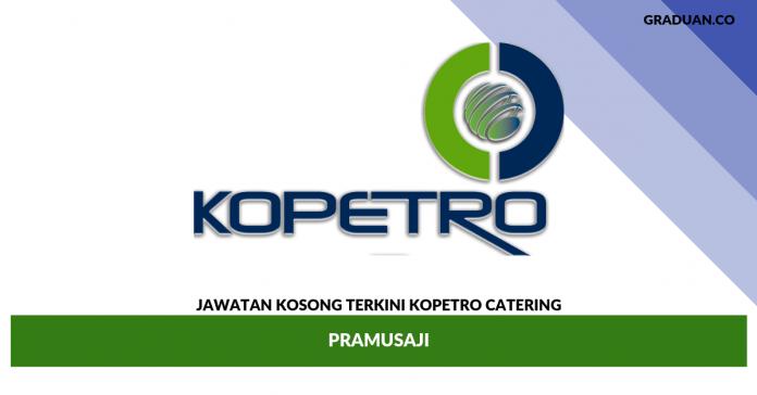 Jawatan Kosong Terkini KOPETRO Catering