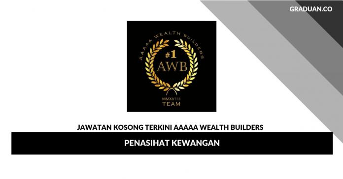 Permohonan Jawatan Kosong AAAAA WEALTH BUILDERS