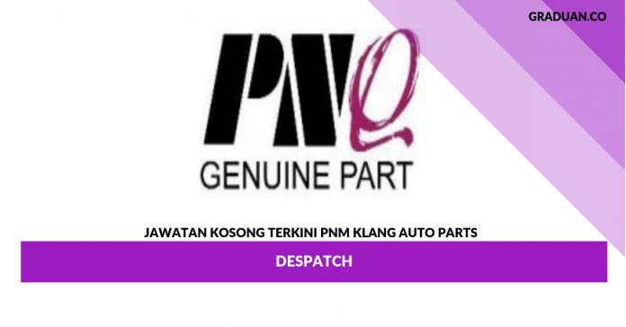 Permohonan Jawatan Kosong PNM Klang Auto Parts