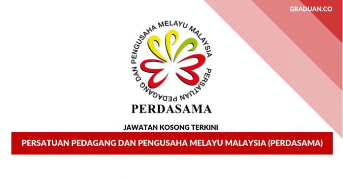 Permohonan Jawatan Kosong Persatuan Pedagang Dan Pengusaha Melayu Malaysia (PERDASAMA)