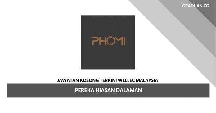 Permohonan Jawatan Kosong Wellec Malaysia _ Pereka Hiasan Dalaman