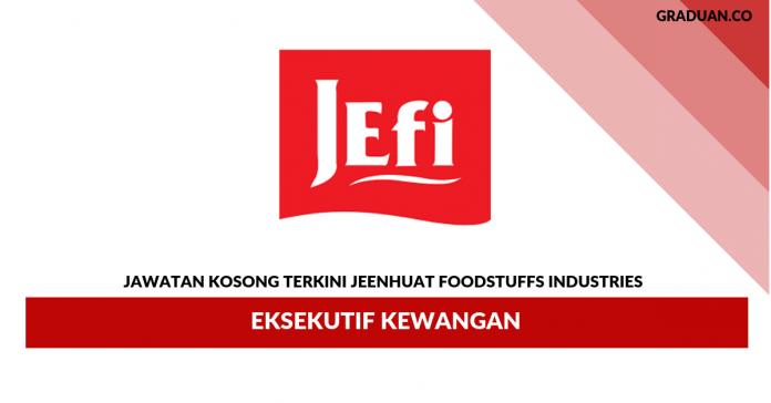 Jeenhuat Foodstuffs Industries _ Eksekutif Kewangan