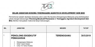 Permohonan Jawatan Kosong Terkini Terengganu Agrotech Development Sdn Bhd
