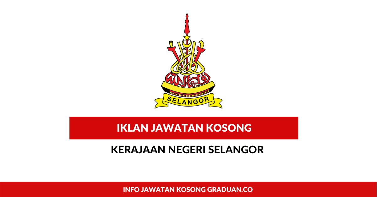 Permohonan Jawatan Kosong Kerajaan Negeri Selangor ...